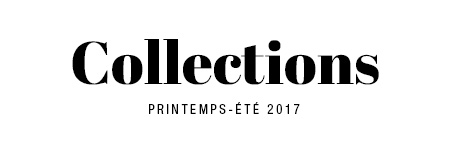 collection printemps été 2017